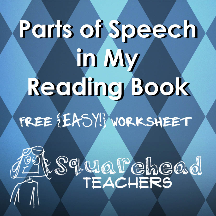 Finding Parts of Speech in Reading Books | Squarehead Teachers