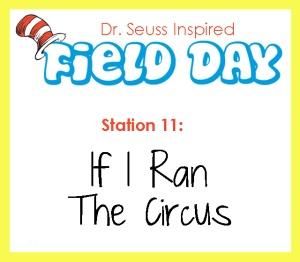 Station 11- If I Ran the Circus