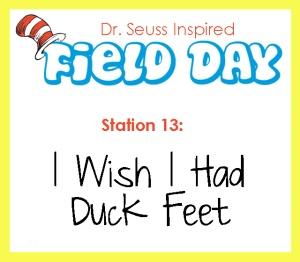 Station 13- I wish I had Duck Feet
