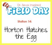 Station 14- Horton Hatches the Egg