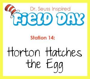 Station 14- Horton Hatches the Egg