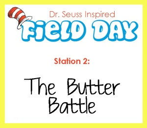 Station 2- The butter Battle