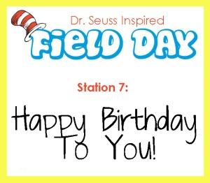 Station 7- Happy birthday to you