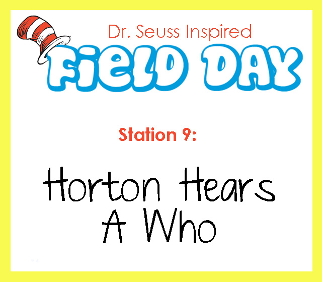 Dr. Seuss Field Day- Station 9