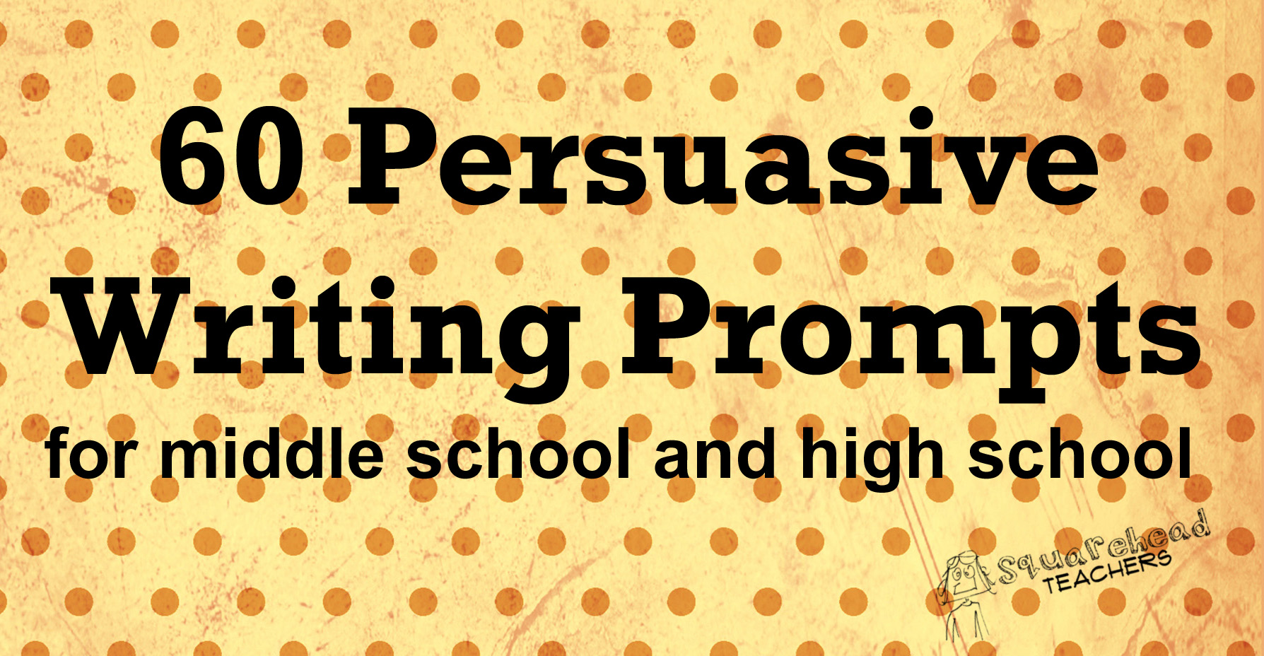 Persuasive Writing Prompts For Middle School  High School   Pers Writing Prompts For Ms And Hs