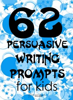 persuasive writing prompts for kids squarehead teachers