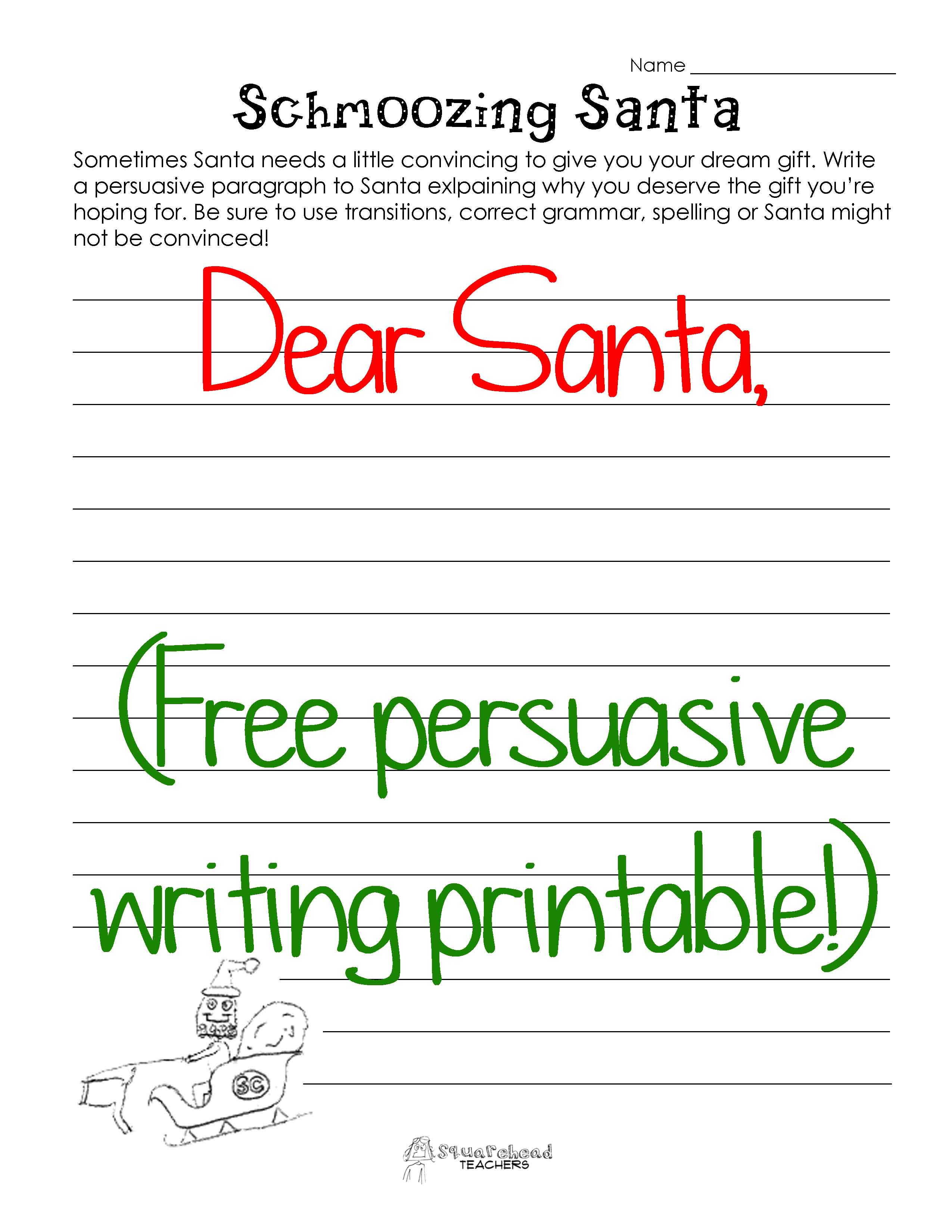 Schmoozing Santa Persuasive Writing  Squarehead Teachers