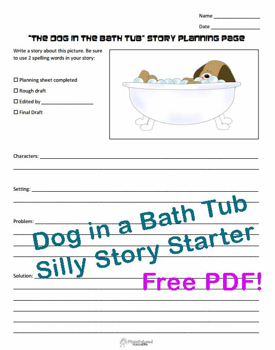 Dog in a bath tub silly story starter squarehead teachers for Story starter com