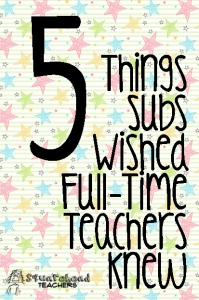 Subs Wished Teachers Knew